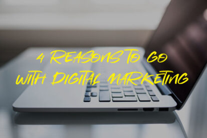 4-Reasons-to-go-with-Digital-Marketing