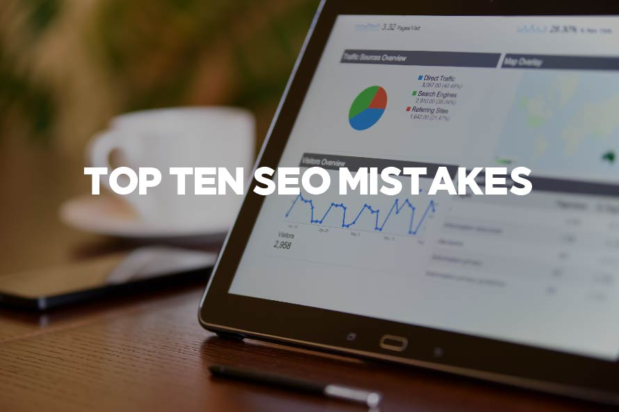 Top Ten SEO Mistakes | Grand Rapids | Muskegon Web Design